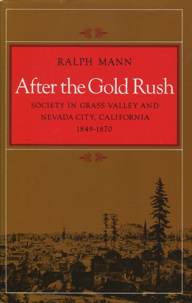 Cover of After the Gold Rush by Ralph Mann