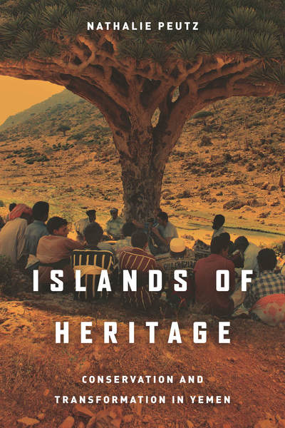 Cover of Islands of Heritage by Nathalie Peutz