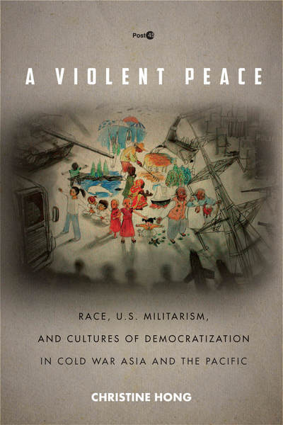 Cover of A Violent Peace by Christine Hong