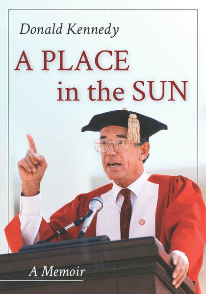 Cover of A Place in the Sun by Donald Kennedy