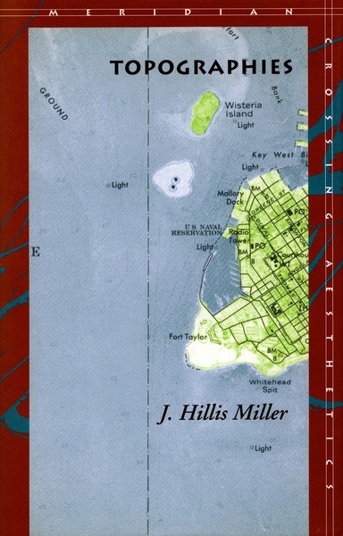 Cover of Topographies by J. Hillis Miller
