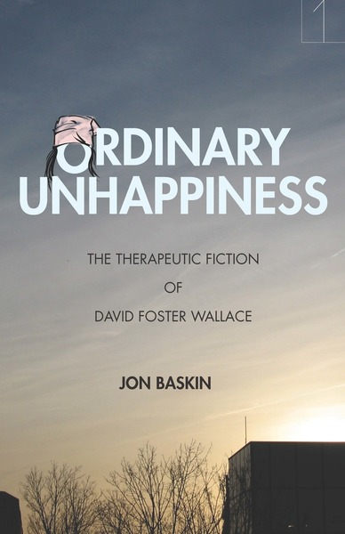 Cover of Ordinary Unhappiness by Jon Baskin