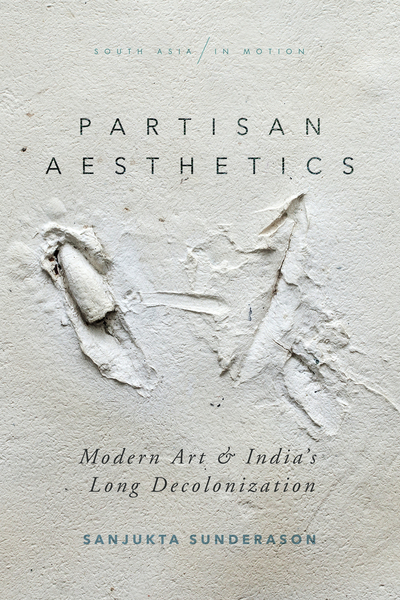 Cover of Partisan Aesthetics by Sanjukta Sunderason