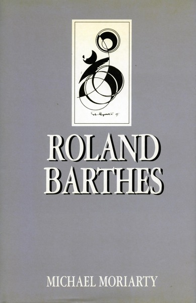 Cover of Roland Barthes by Michael Moriarty