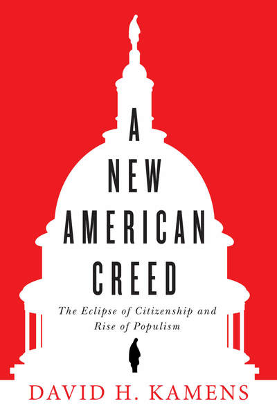 Cover of A New American Creed by David H. Kamens