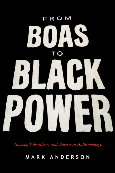 Cover of From Boas to Black Power by Mark Anderson