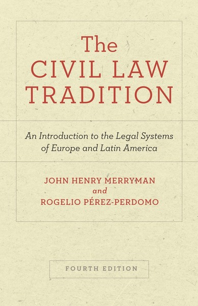 Cover of The Civil Law Tradition by John Henry Merryman and Rogelio Pérez-Perdomo