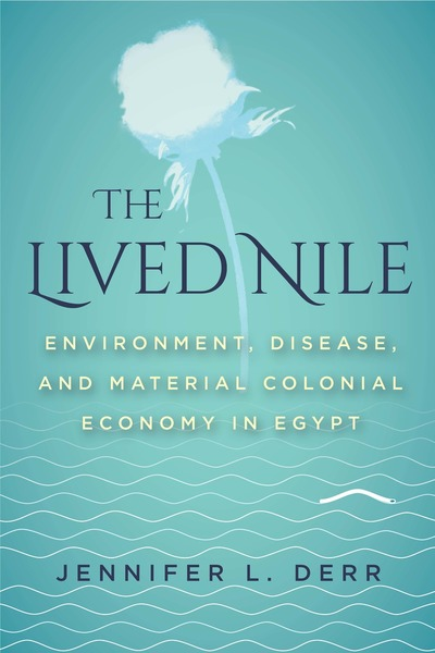 Cover of The Lived Nile by Jennifer L. Derr