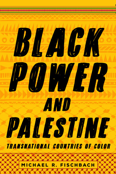 Cover of Black Power and Palestine by Michael R. Fischbach