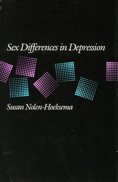 Cover of Sex Differences in Depression by Susan Nolen-Hoeksema