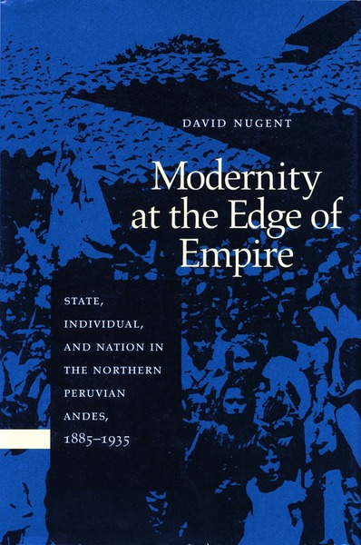 Cover of Modernity at the Edge of Empire by David Nugent
