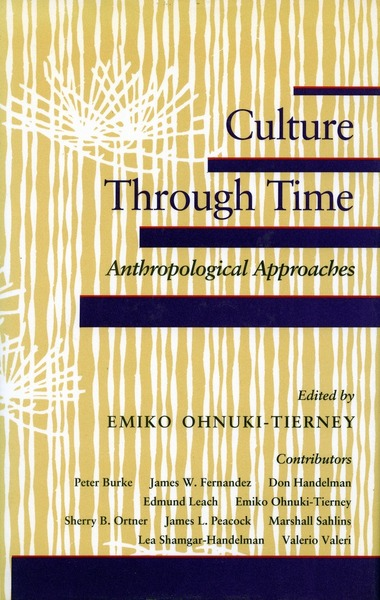 Cover of Culture Through Time by Edited by Emiko Ohnuki-Tierney