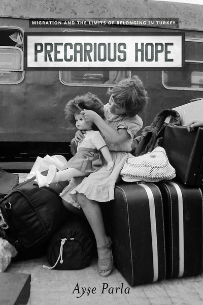Cover of Precarious Hope by Ayse Parla