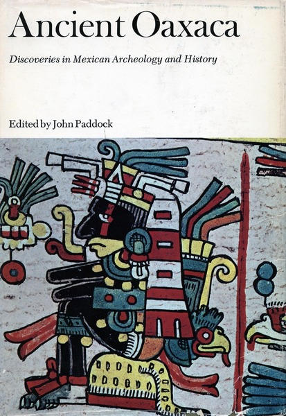 Cover of Ancient Oaxaca by Edited by John Paddock