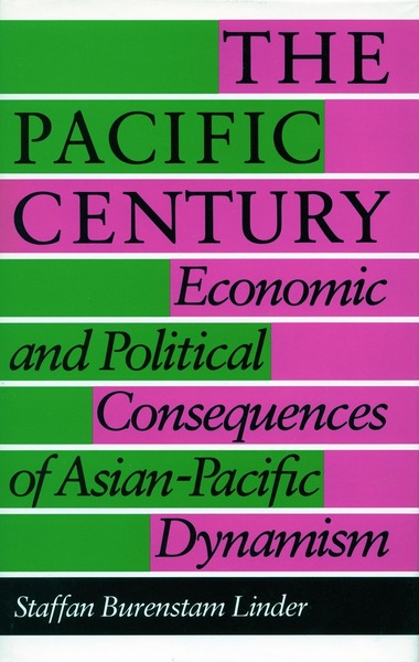 Cover of The Pacific Century by Staffan Burenstam Linder