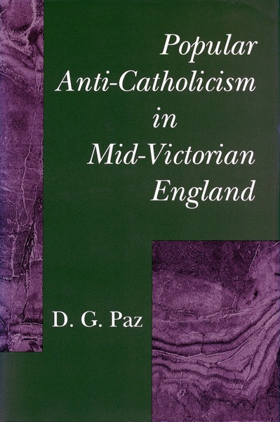 Cover of Popular Anti-Catholicism in Mid-Victorian England by D. G. Paz