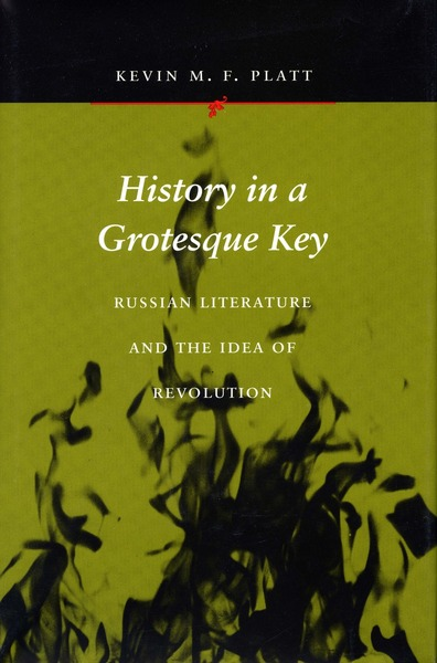 Cover of History in a Grotesque Key by Kevin M. F. Platt