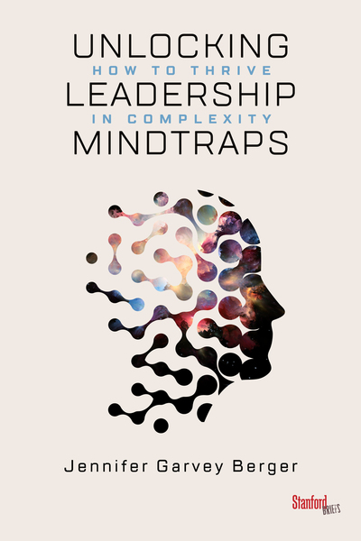 Cover of Unlocking Leadership Mindtraps by Jennifer Garvey Berger