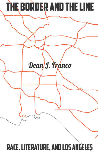 Cover of The Border and the Line by Dean J. Franco
