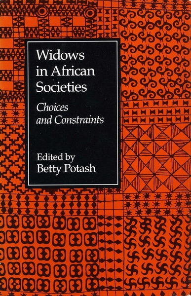Cover of Widows in African Societies by Edited by Betty Potash