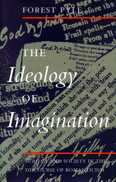 Cover of The Ideology of Imagination by Forest Pyle