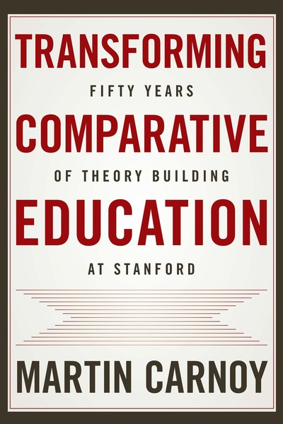 Cover of Transforming Comparative Education by Martin Carnoy