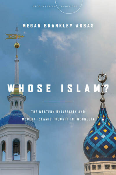 Cover of Whose Islam? by Megan Brankley Abbas