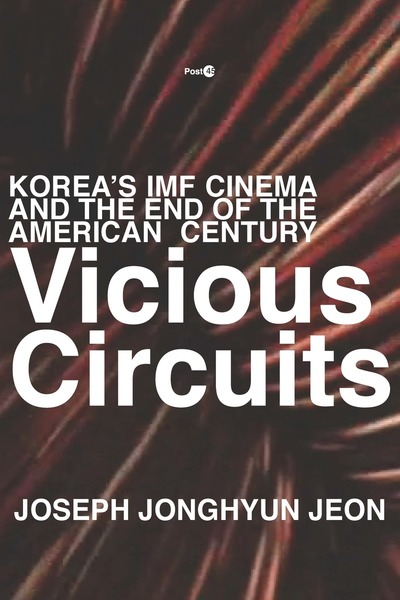 Cover of Vicious Circuits by Joseph Jonghyun Jeon