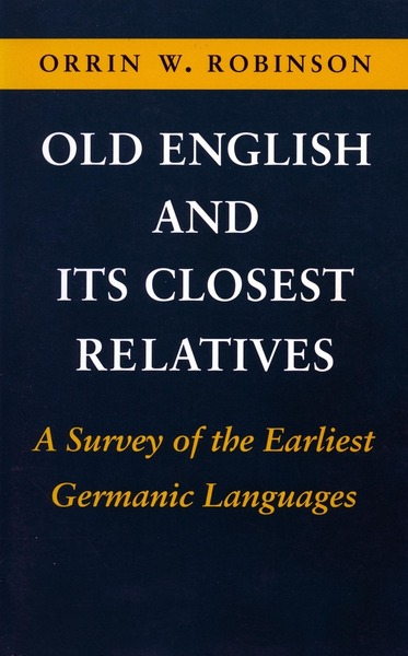 Cover of Old English and Its Closest Relatives by Orrin W. Robinson