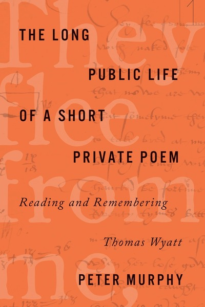 Cover of The Long Public Life of a Short Private Poem by Peter Murphy