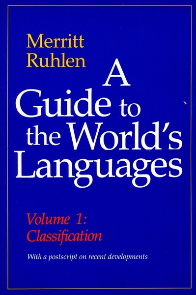 Cover of A Guide to the World's Languages by Merritt Ruhlen