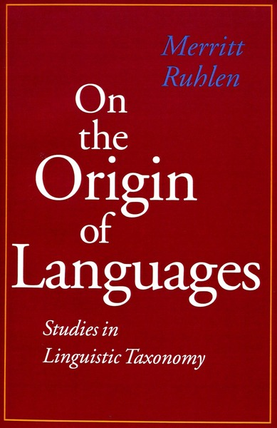 Cover of On the Origin of Languages by Merritt Ruhlen