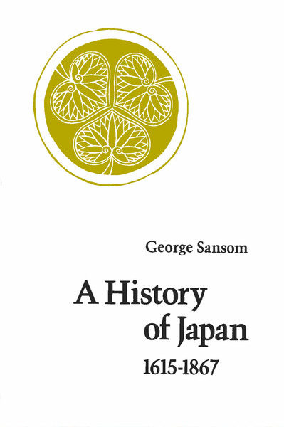 Cover of A History of Japan, 1615-1867 by George Sansom