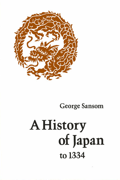 Cover of A History of Japan to 1334 by George Sansom