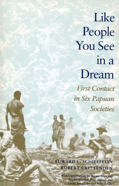 Cover of Like People You See in a Dream by Edward L. Schieffelin and Robert Crittenden