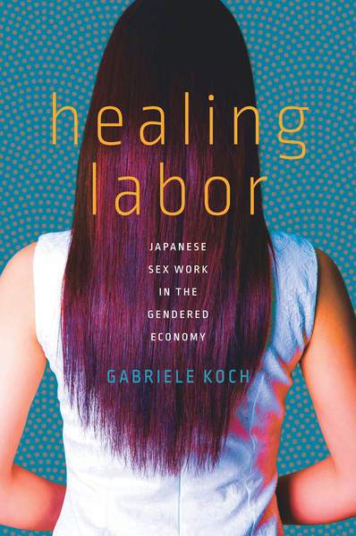 Cover of Healing Labor by Gabriele Koch