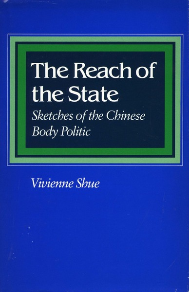 Cover of The Reach of the State by Vivienne Shue