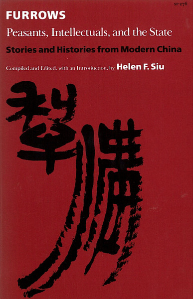 Cover of Furrows by Compiled and Edited, with an Introduction, by Helen F. Siu