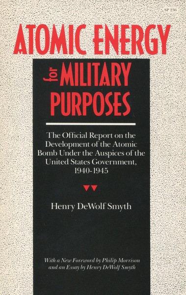 Cover of Atomic Energy for Military Purposes by Henry D. Smyth Preface by Philip Morrison