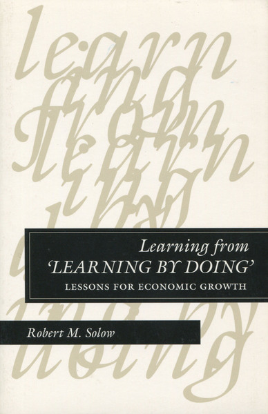 Cover of Learning from 'Learning by Doing' by Robert M. Solow