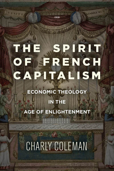 Cover of The Spirit of French Capitalism by Charly Coleman