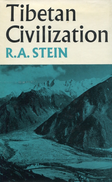 Cover of Tibetan Civilization by R. A. Stein Translated by J. E. S. Driver