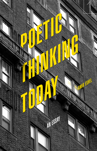 Cover of Poetic Thinking Today by Amir Eshel