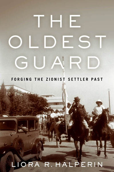 Cover of The Oldest Guard by Liora R. Halperin