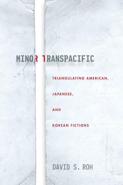 Cover of Minor Transpacific by David S. Roh