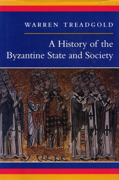 Prof. Warren Treadgold's History of the Byzantine State
