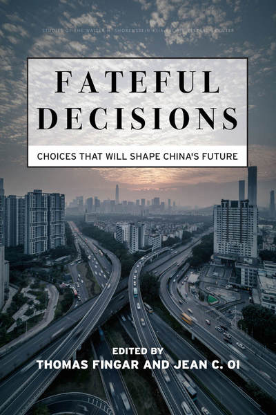 Cover of Fateful Decisions by Edited by Thomas Fingar and Jean C. Oi