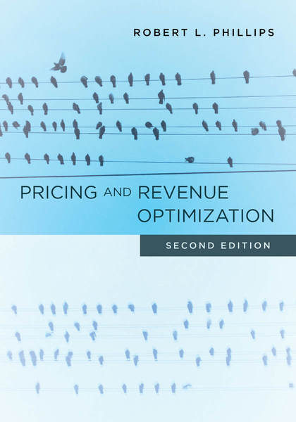 Cover of Pricing and Revenue Optimization by Robert L. Phillips