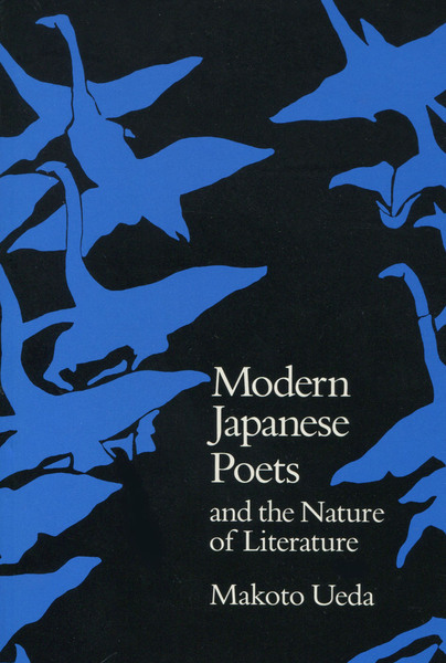 Cover of Modern Japanese Poets and the Nature of Literature by Makoto Ueda