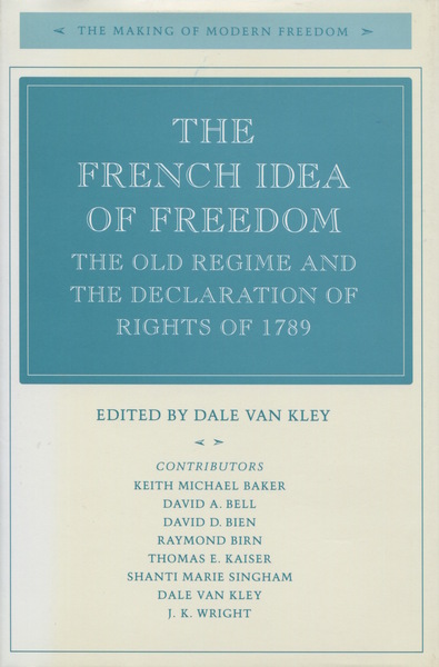 Cover of The French Idea of Freedom by Edited by Dale Van Kley